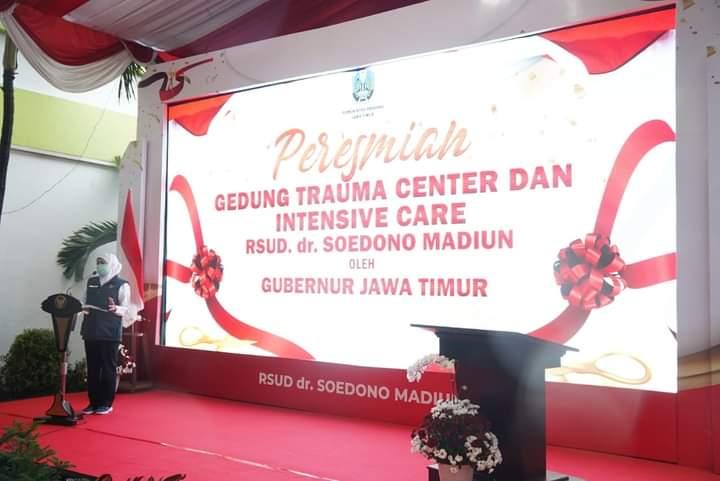 RSUD dr. Soedono Madiun Kini Miliki Gedung Trauma Center dan Intensive Care